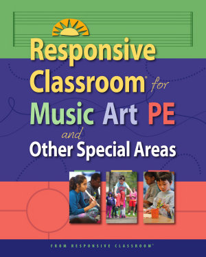 Responsive Classroom for Music  Art  PE  and Other Special Areas