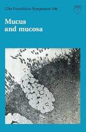 Mucus and Mucosa