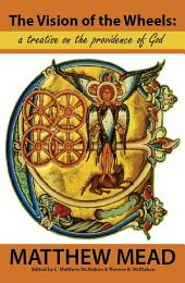 The Vision of the Wheels: A Treatise on the Providence of God
