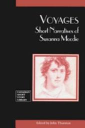 Voyages: Short Narratives of Susanna Moodie