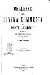 Bellezze della Divina Commedia di Dante Alighieri dialoghi di Antonio Cesari