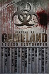 S.W. Tanpepper's GAMELAND Super Omnibus: All 14 Titles in the GAMELAND Opus