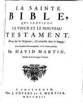 La Sainte Bible ...revue sur les originaux et retouchée dans le langage avec de petites notes ...