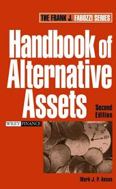 Handbook of Alternative Assets: Edition 2