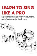 Learn To Sing Like A Pro