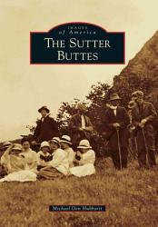 The Sutter Buttes Book PDF
