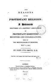 The reasons of the Protestant religion: a discourse