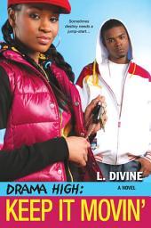 Drama High: Keep It Movin'