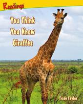 You Think You Know Giraffes