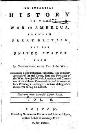 An Impartial History of the War in America  Between Great Britain and the United States PDF