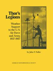 Thor's Legions: Weather Support to the U.S. Air Force and Army, 1937-1987