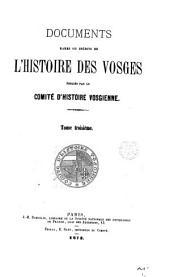 Documents rares ou inédits de l'historie des Vosges, publ. par L. Duhamel [and others]. (Comité d'hist. vosgienne).