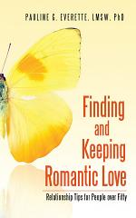 Finding and Keeping Romantic Love