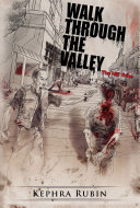 Walk Through the Valley: The Hill Tribe