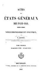 Actes des États généraux des Pays-Bas 1576-1585: Notice chronologique et analytique, Volume1