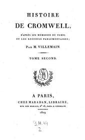 Histoire de Cromwell, d'apres les memoires du temps et les recueils parlementaires. - Paris, Maradan 1819: Volume2