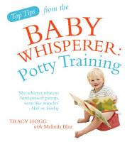 Top Tips from the Baby Whisperer  Potty Training PDF
