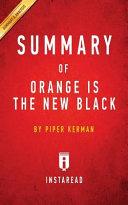 Summary of Orange Is the New Black