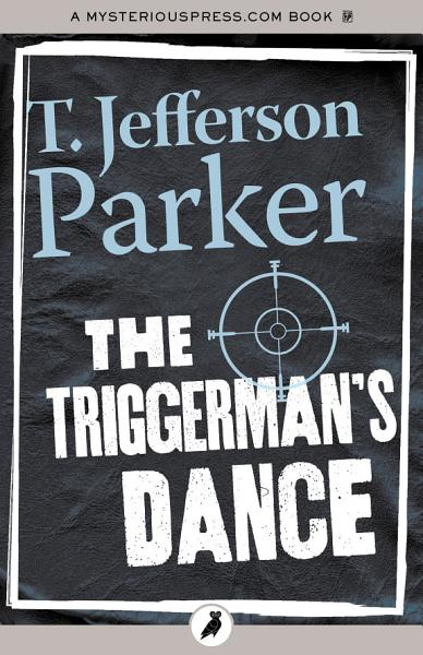 Download The Triggerman s Dance Book