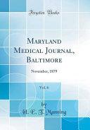 Maryland Medical Journal  Baltimore  Vol  6 PDF