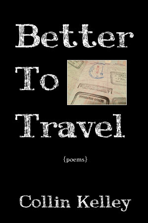 Better To Travel  Poems