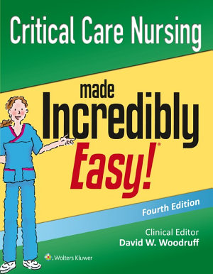 Critical Care Nursing Made Incredibly Easy  PDF
