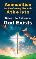 Scientific Evidence God Exists