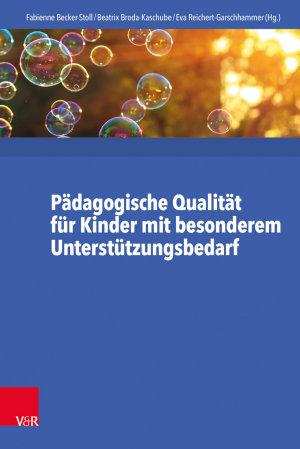 P  dagogische Qualit  t f  r Kinder mit besonderem Unterst  tzungsbedarf PDF