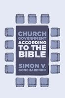 Church Government According to the Bible PDF