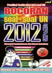 Bocoran Soal-Soal UN 2012 SMP: 99% Dijamin Lulus