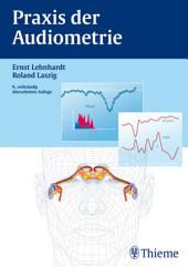 Praxis der Audiometrie: Ausgabe 9