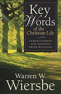 Key Words of the Christian Life PDF