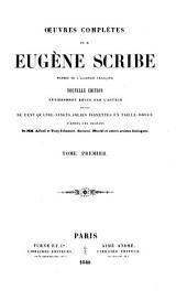 Œuvres complètes de M. Eugène Scribe: Volume1