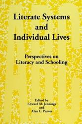 Literate Systems And Individual Lives Book PDF