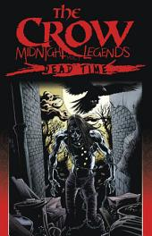 The Crow: Midnight Legends, Vol. 1 - Dead Time