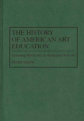 The History of American Art Education PDF