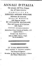 Annali d'Italia: dal principio dell'era volgare sino all'anno MDCCL, Volume 11,Parte 1