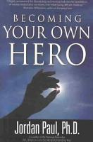 Becoming Your Own Hero PDF