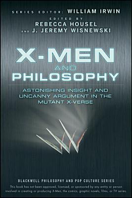 X Men and Philosophy
