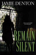 Download Remain Silent Book