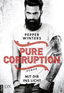 Pure Corruption   Mit dir ins Licht PDF