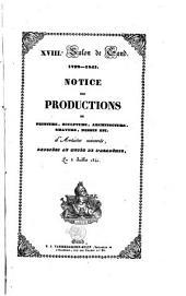 XVIIIe Salon de Gand, 1792-1841. Notice des productions de peinture, sculpture, architecture, gravure, dessin etc. d'artistes vivants, exposées au musée de l'académie, le 5 juillet 1841