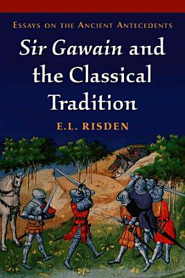 Sir Gawain and the Classical Tradition PDF