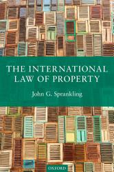 The International Law Of Property Book PDF