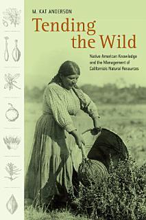 Tending the Wild Book