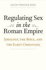 Regulating Sex in the Roman Empire