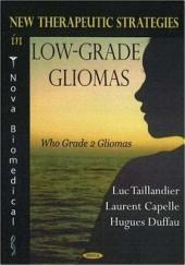 New Therapeutic Strategies in Low-grade Gliomas: Who Grade 2 Gliomas