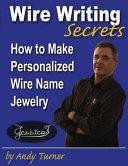 Wire Writing Secrets