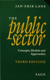 The Public Sector: Concepts, Models and Approaches, Edition 3
