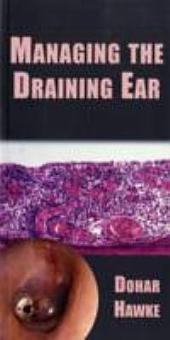 Managing the Draining Ear